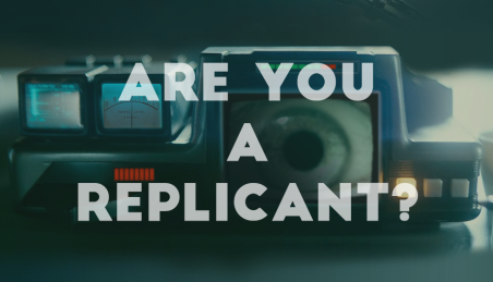 Are you a replicant